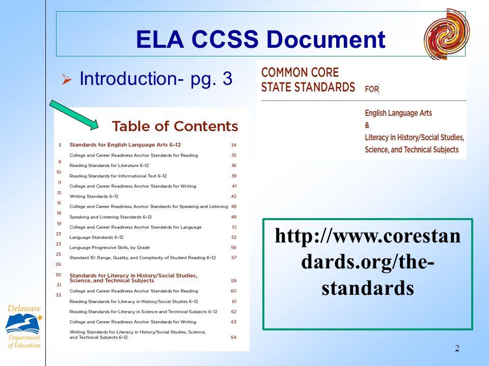 ELA CCSS Document http://www.corestandards.org/the-standards