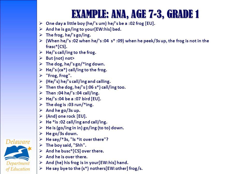 EXAMPLE: ANA, AGE 7-3, GRADE 1