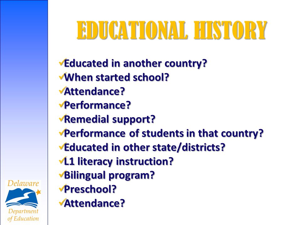 EDUCATIONAL HISTORY Educated in another country When started school