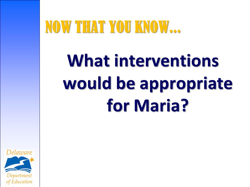 What interventions would be appropriate for Maria