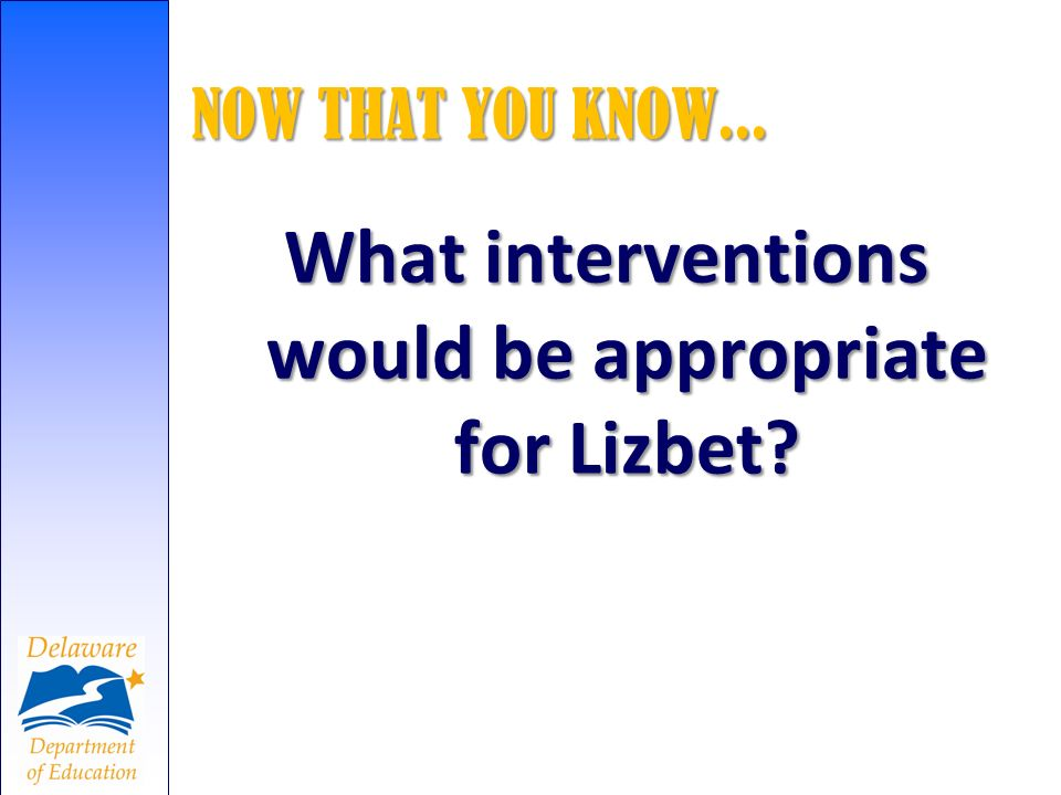 What interventions would be appropriate for Lizbet