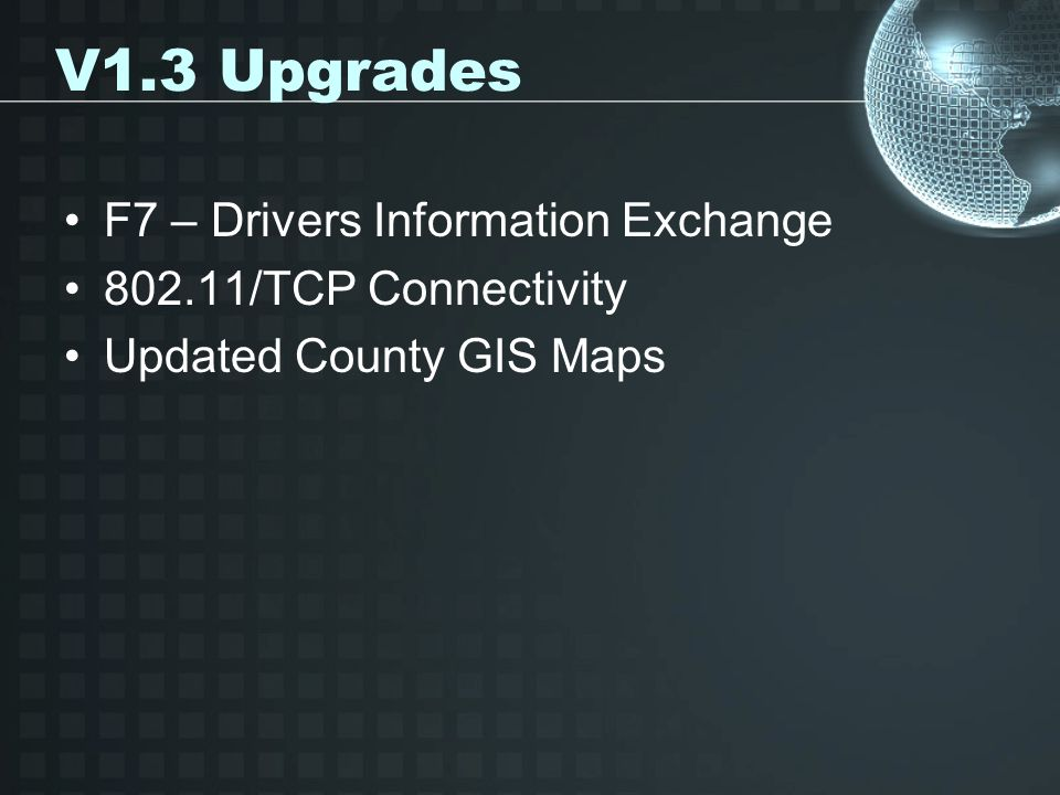 V1.3 Upgrades F7 – Drivers Information Exchange
