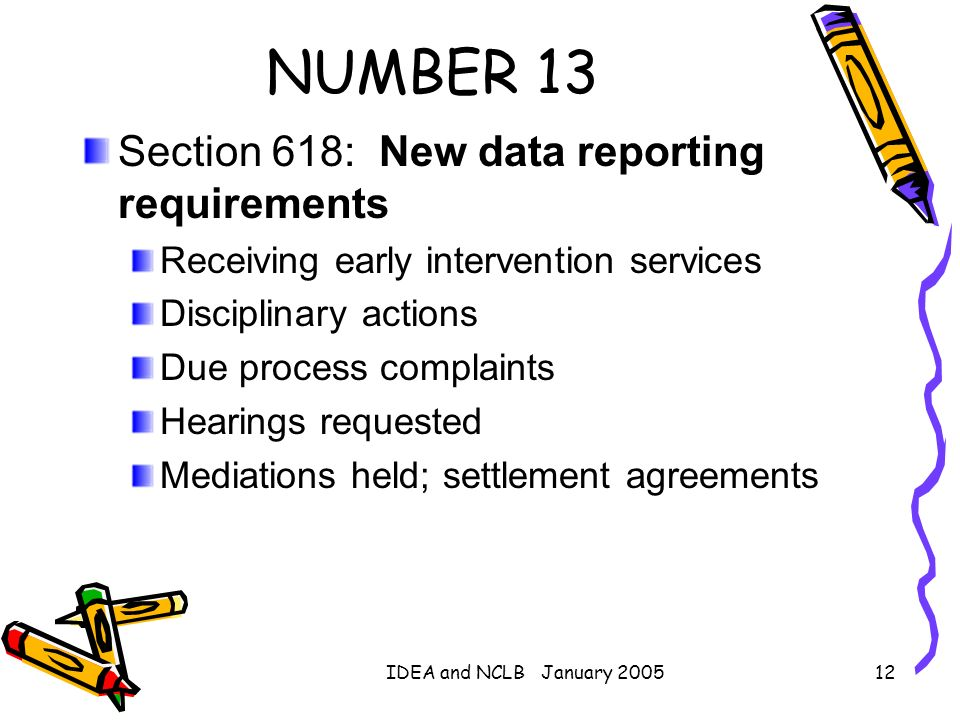 NUMBER 13 Section 618: New data reporting requirements