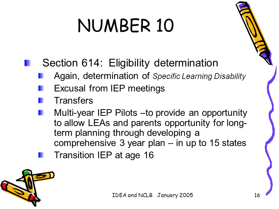 NUMBER 10 Section 614: Eligibility determination