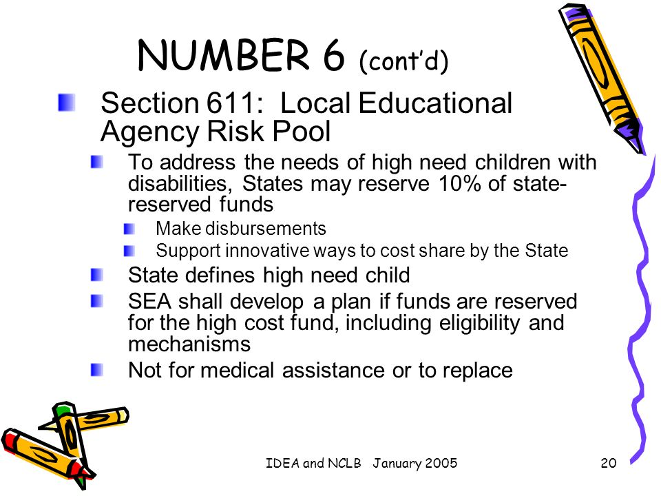 NUMBER 6 (cont'd) Section 611: Local Educational Agency Risk Pool