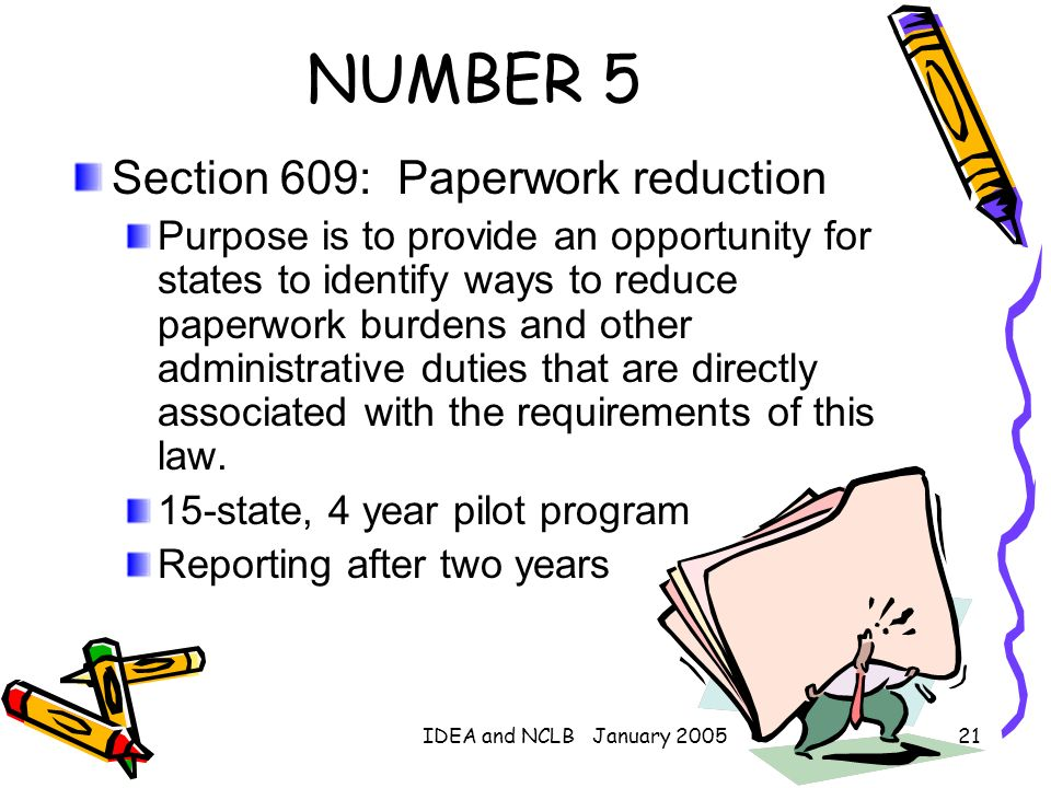 NUMBER 5 Section 609: Paperwork reduction