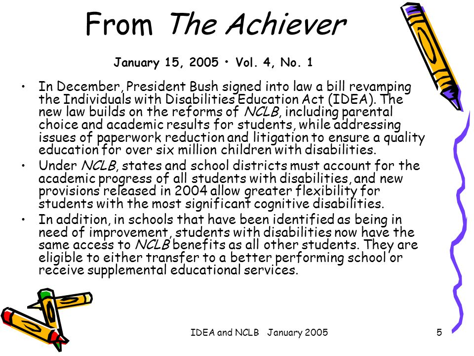 From The Achiever January 15, 2005 • Vol. 4, No. 1
