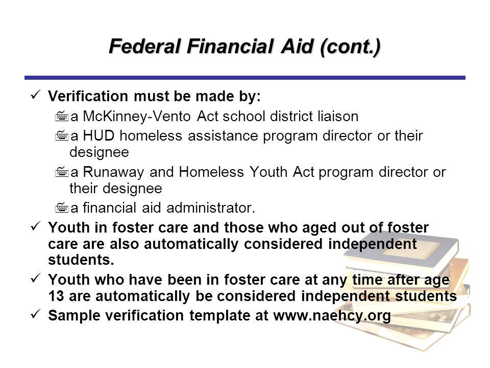 Federal Financial Aid (cont.)