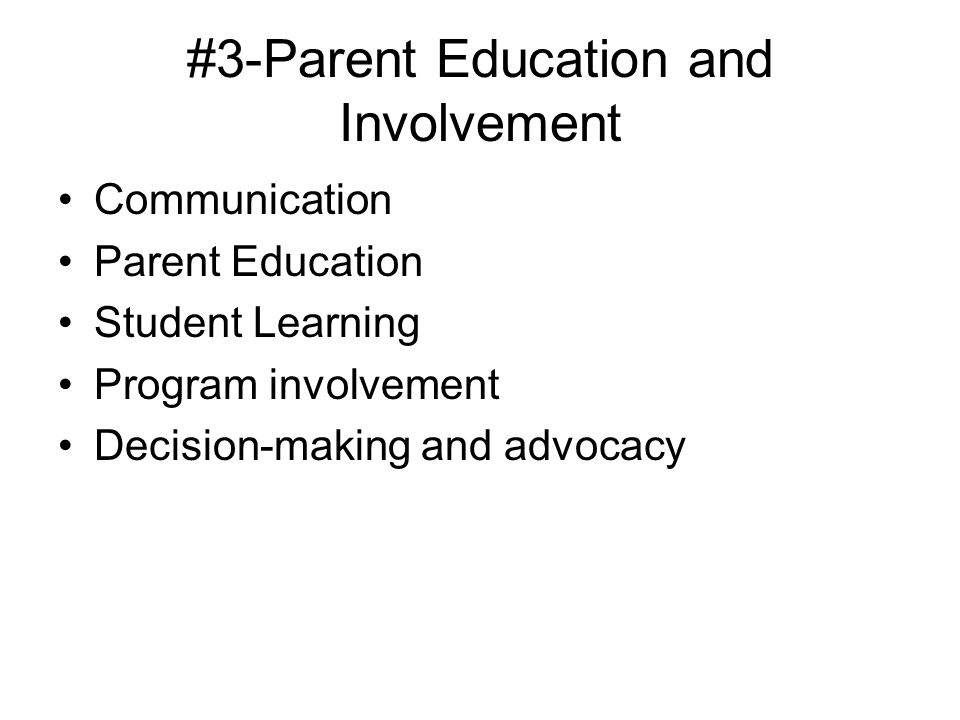 #3-Parent Education and Involvement