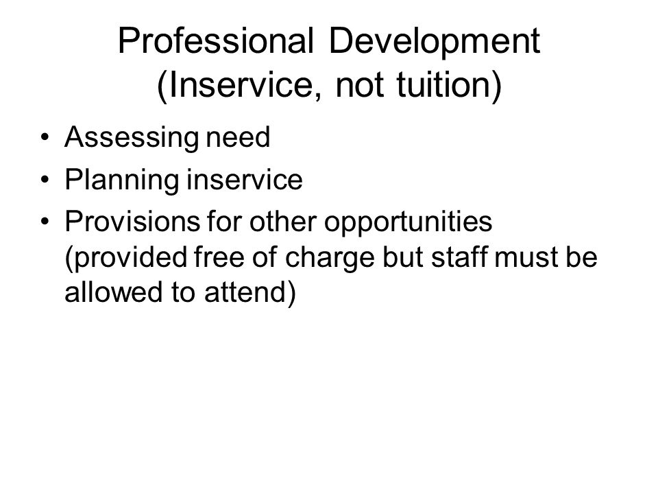 Professional Development (Inservice, not tuition)
