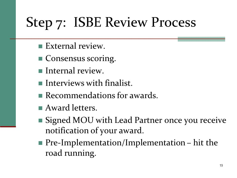 Step 7: ISBE Review Process