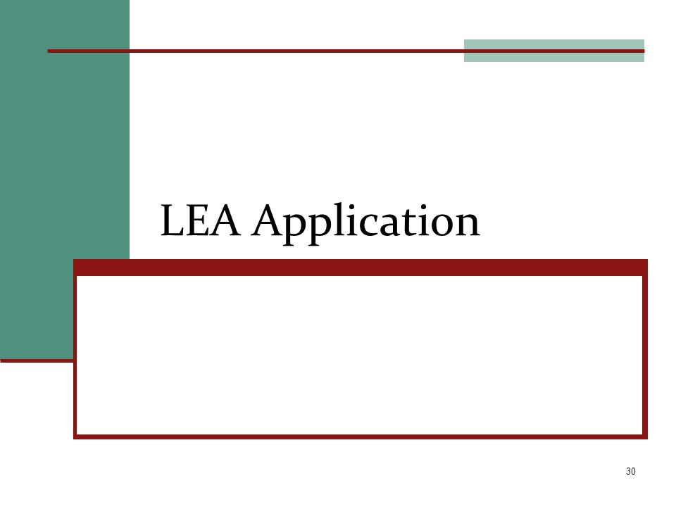 LEA Application