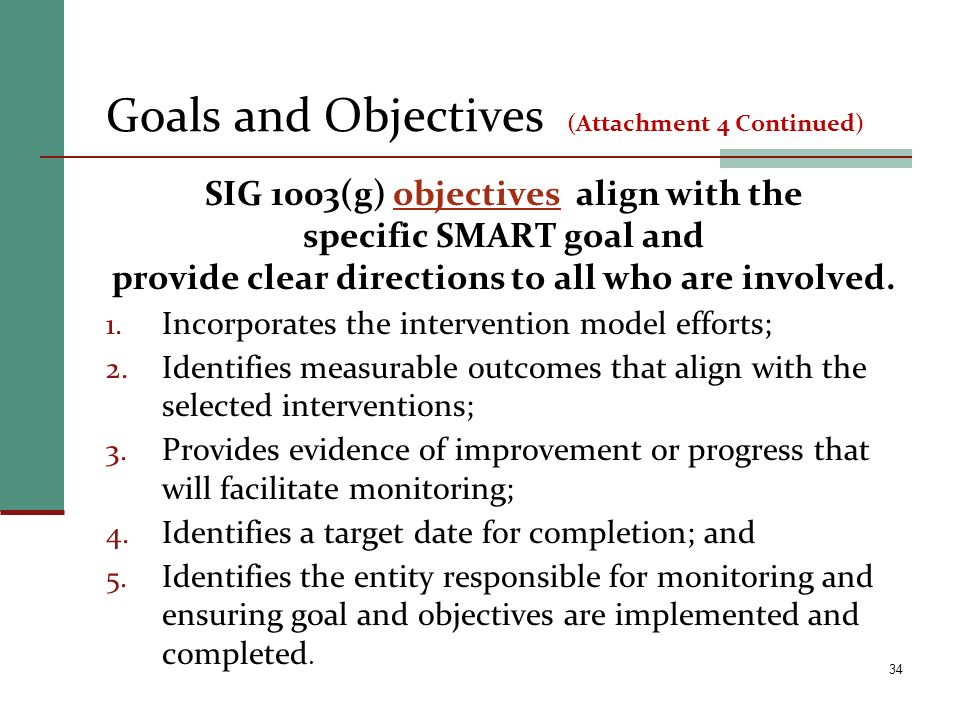 Goals and Objectives (Attachment 4 Continued)
