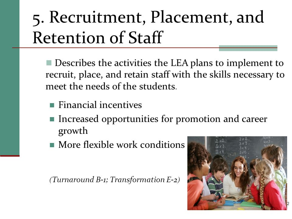 5. Recruitment, Placement, and Retention of Staff