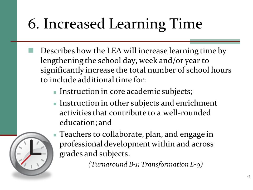 6. Increased Learning Time