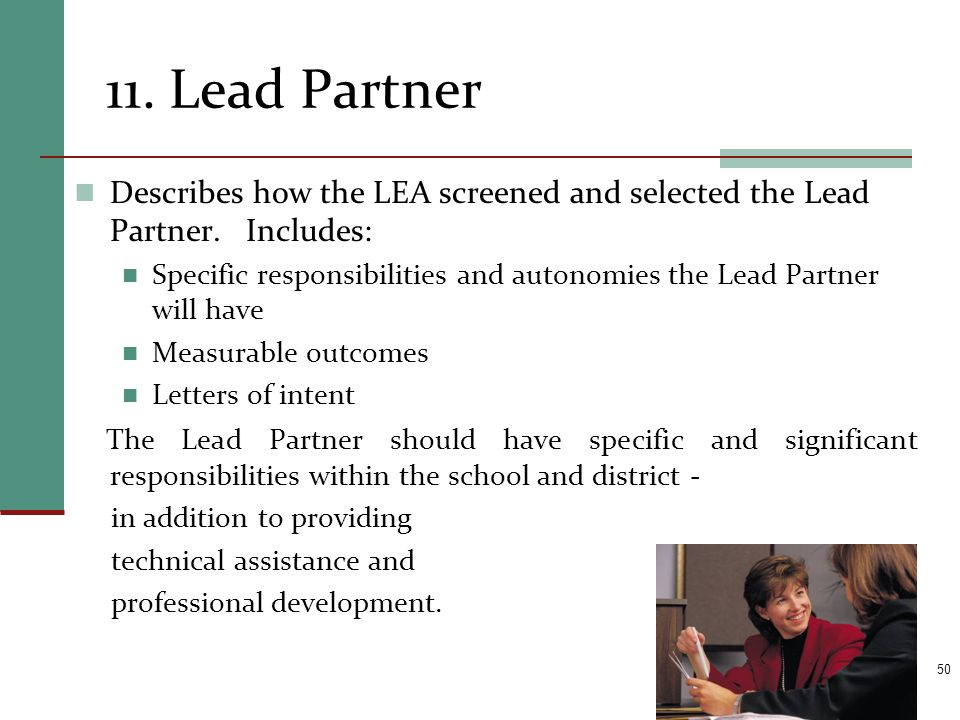 11. Lead Partner Describes how the LEA screened and selected the Lead Partner. Includes: