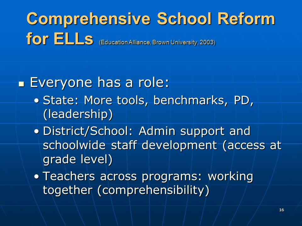 Comprehensive School Reform for ELLs (Education Alliance, Brown University, 2003)