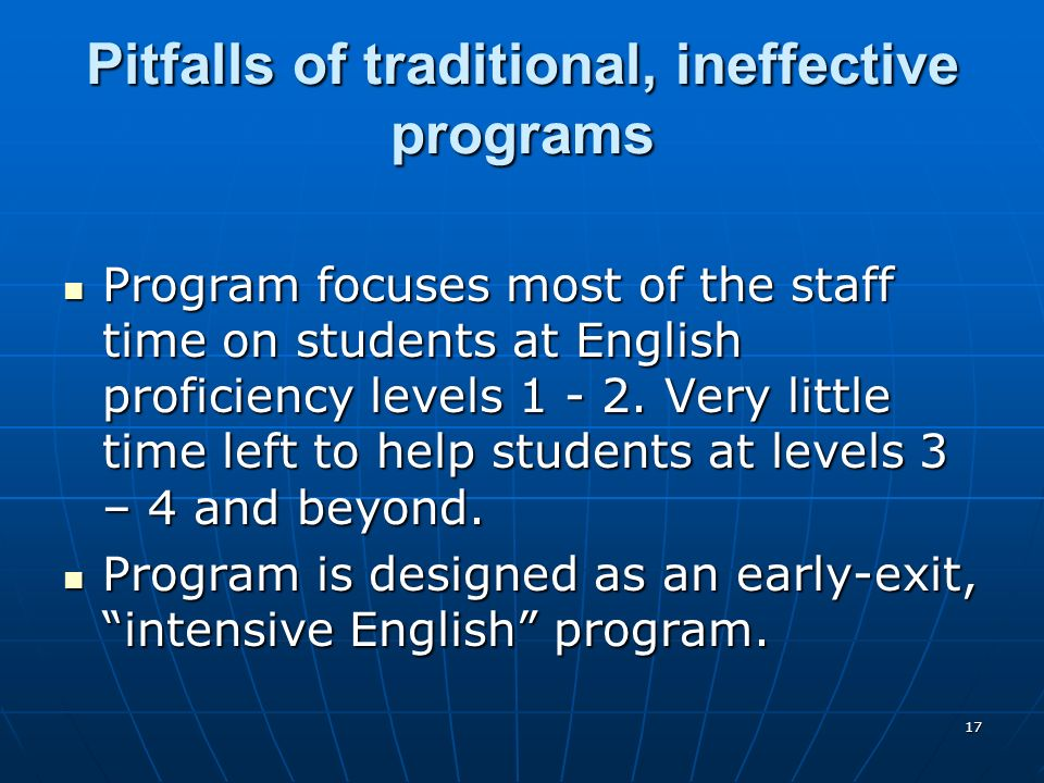 Pitfalls of traditional, ineffective programs
