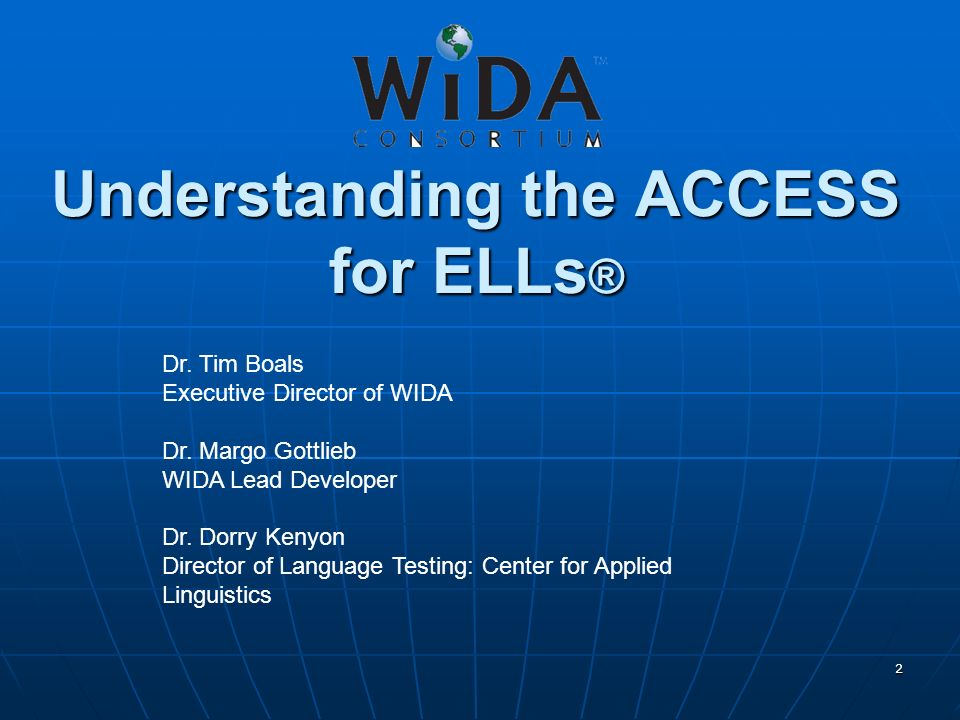 Understanding the ACCESS for ELLs®