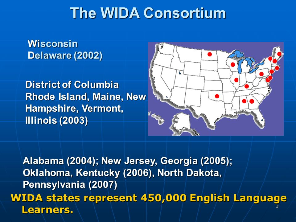 The WIDA Consortium Wisconsin Delaware (2002)
