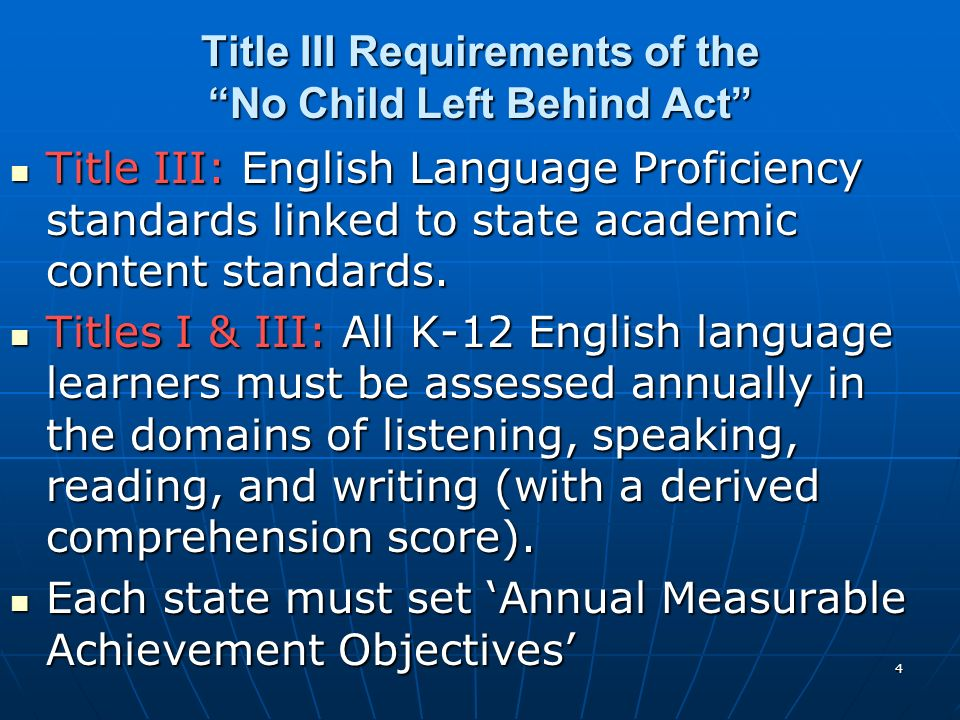 Title III Requirements of the No Child Left Behind Act
