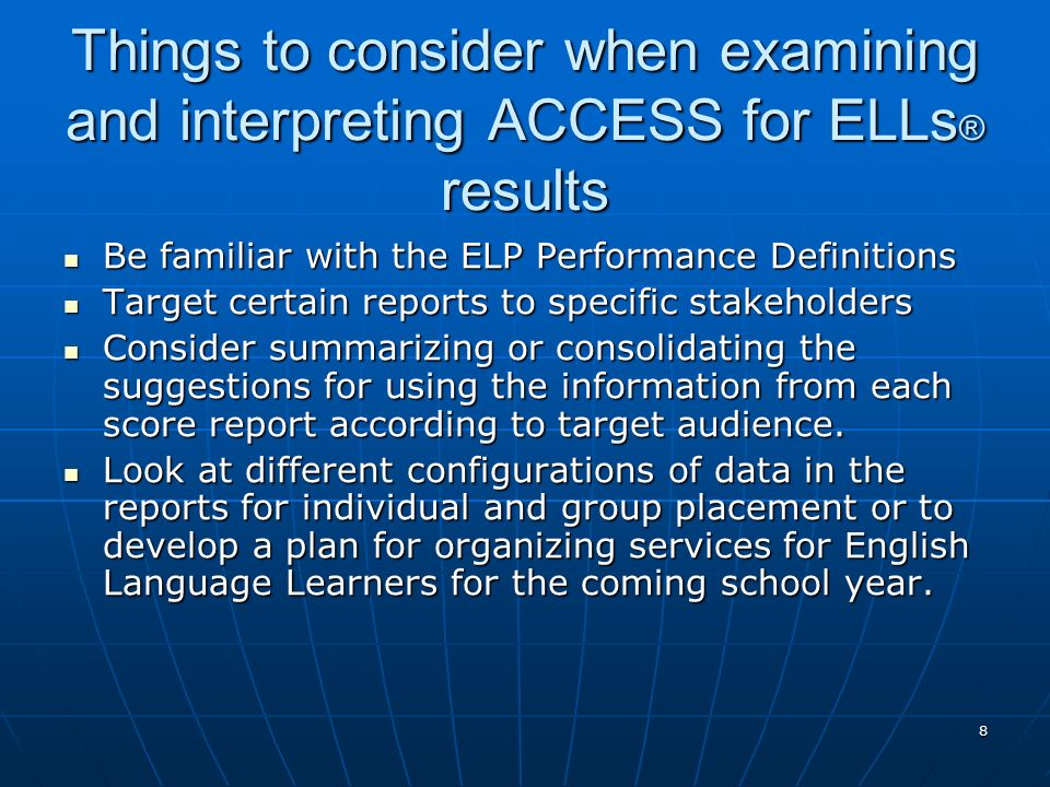 Things to consider when examining and interpreting ACCESS for ELLs® results