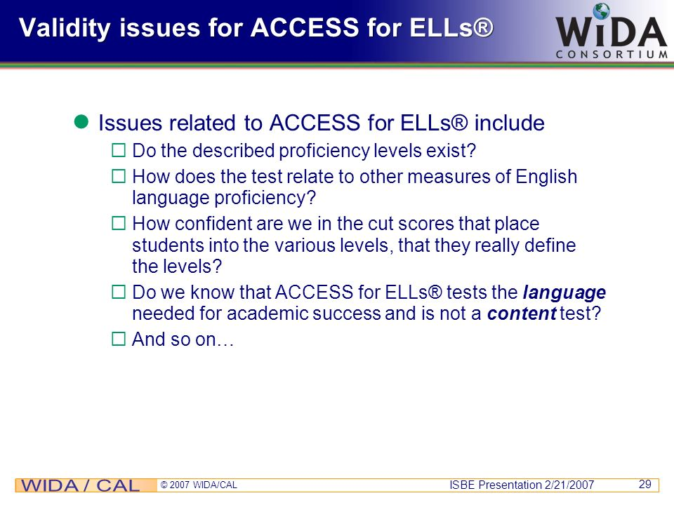Validity issues for ACCESS for ELLs®