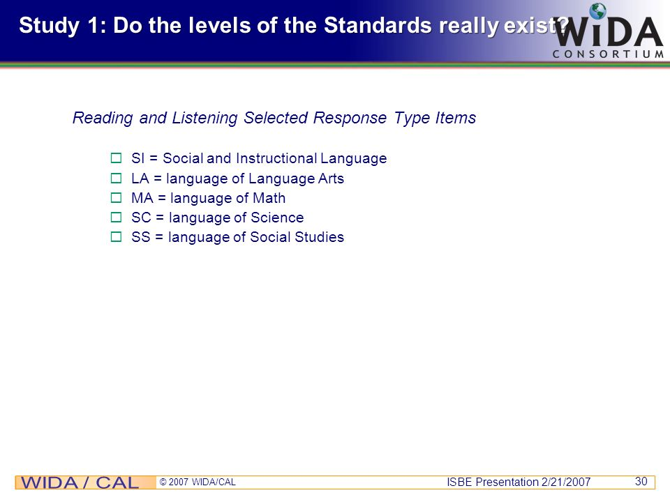 Study 1: Do the levels of the Standards really exist