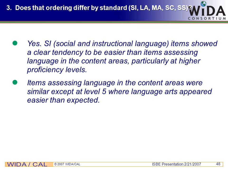 3. Does that ordering differ by standard (SI, LA, MA, SC, SS)