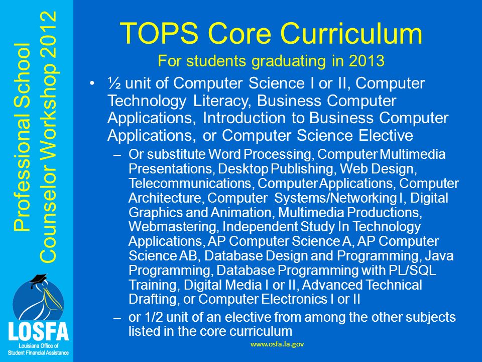 TOPS Core Curriculum For students graduating in 2013