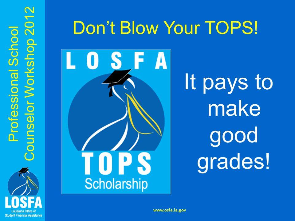 It pays to make good grades!