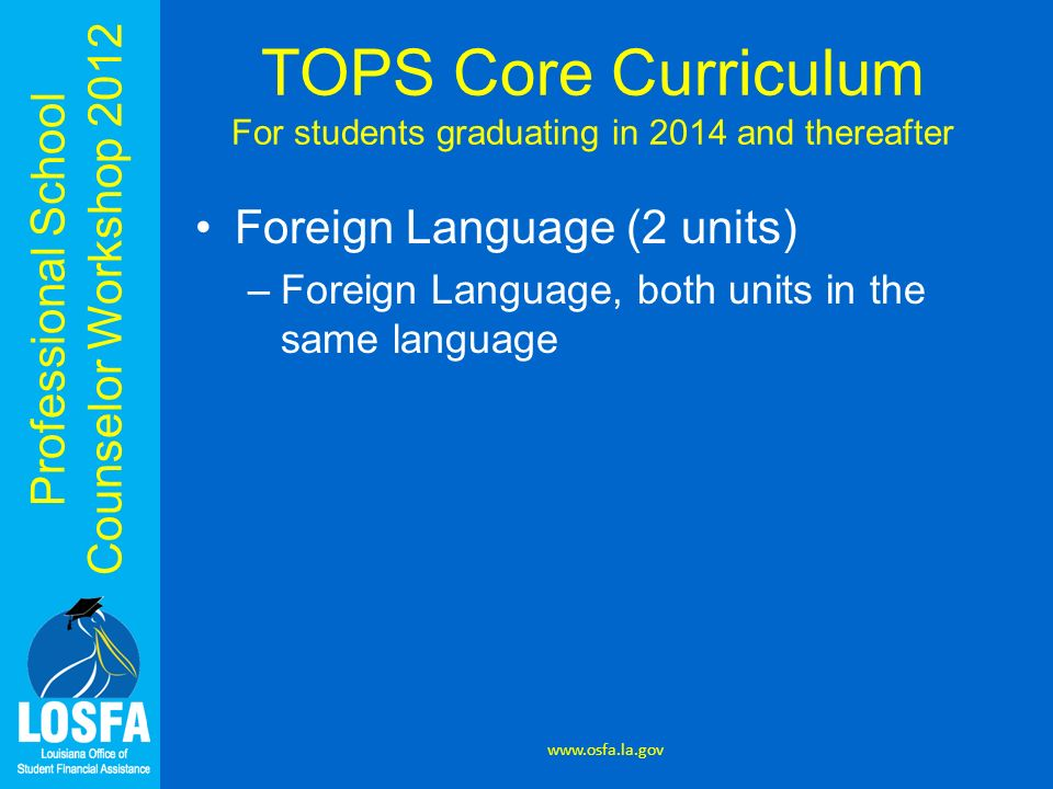 TOPS Core Curriculum For students graduating in 2014 and thereafter