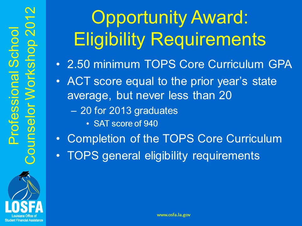 Opportunity Award: Eligibility Requirements
