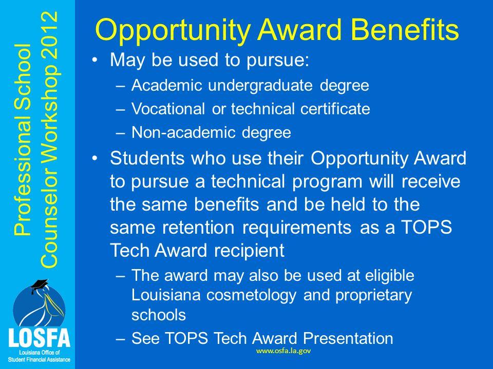 Opportunity Award Benefits