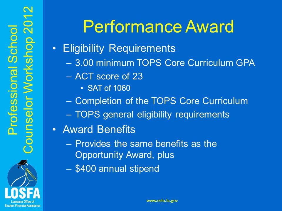 Performance Award Eligibility Requirements Award Benefits