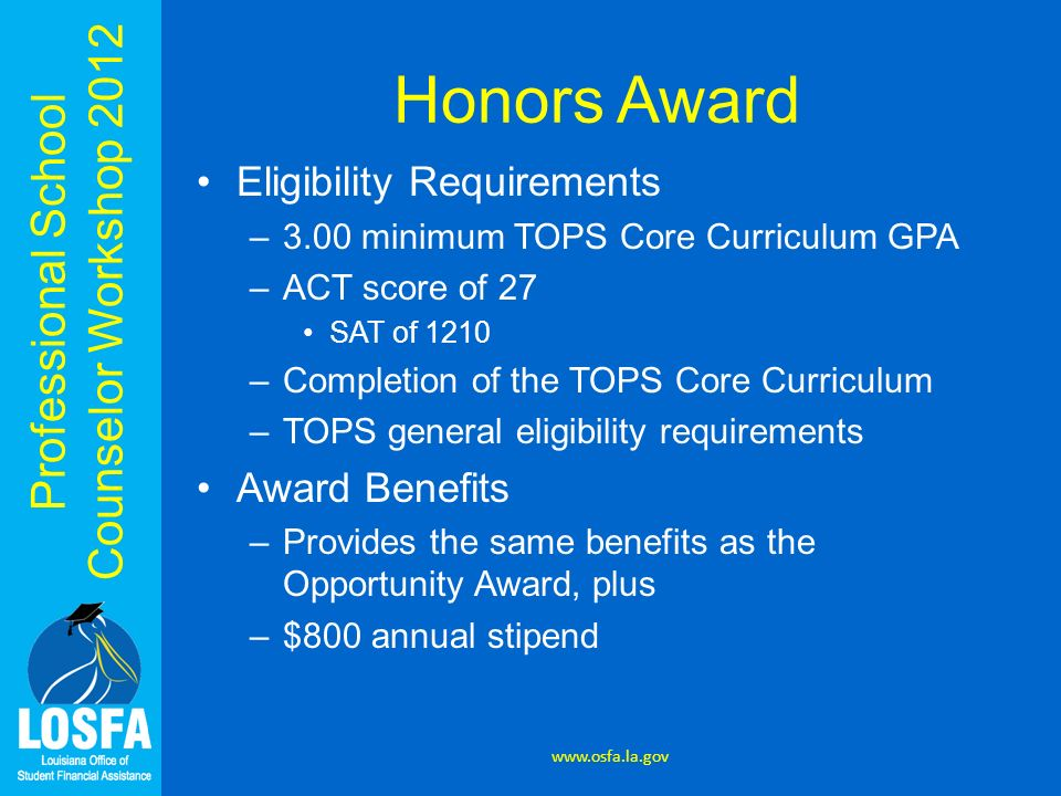 Honors Award Eligibility Requirements Award Benefits