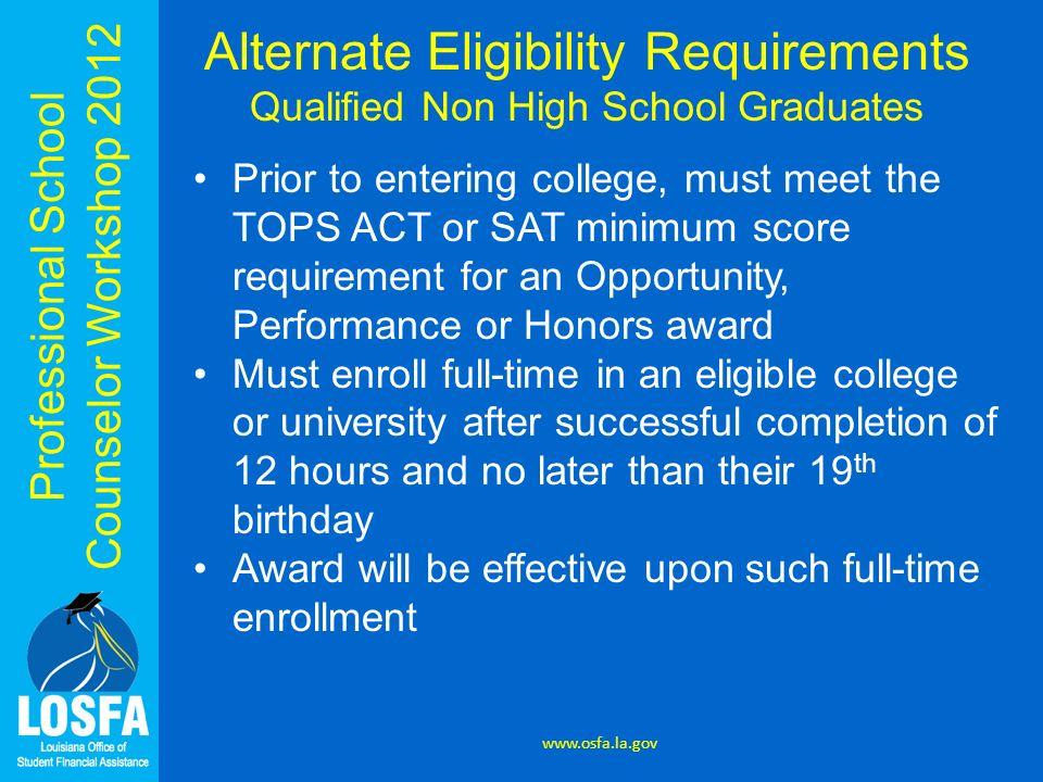 Alternate Eligibility Requirements Qualified Non High School Graduates