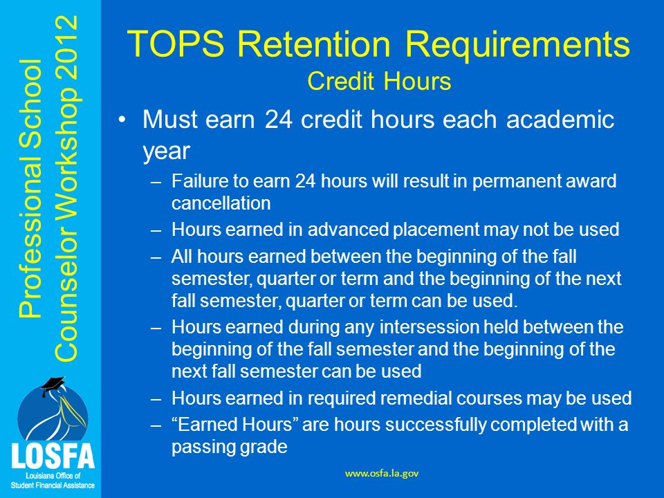 TOPS Retention Requirements Credit Hours