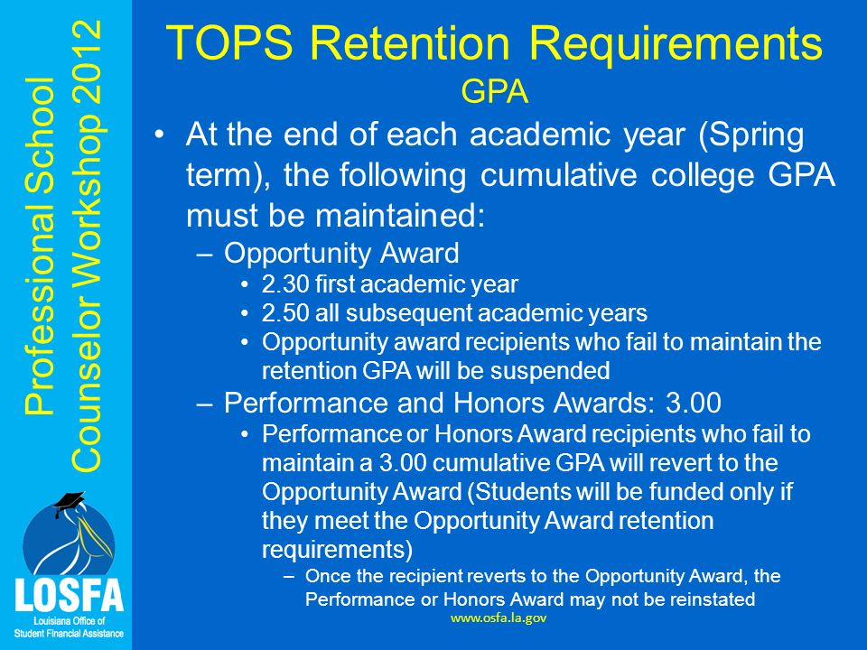 TOPS Retention Requirements GPA