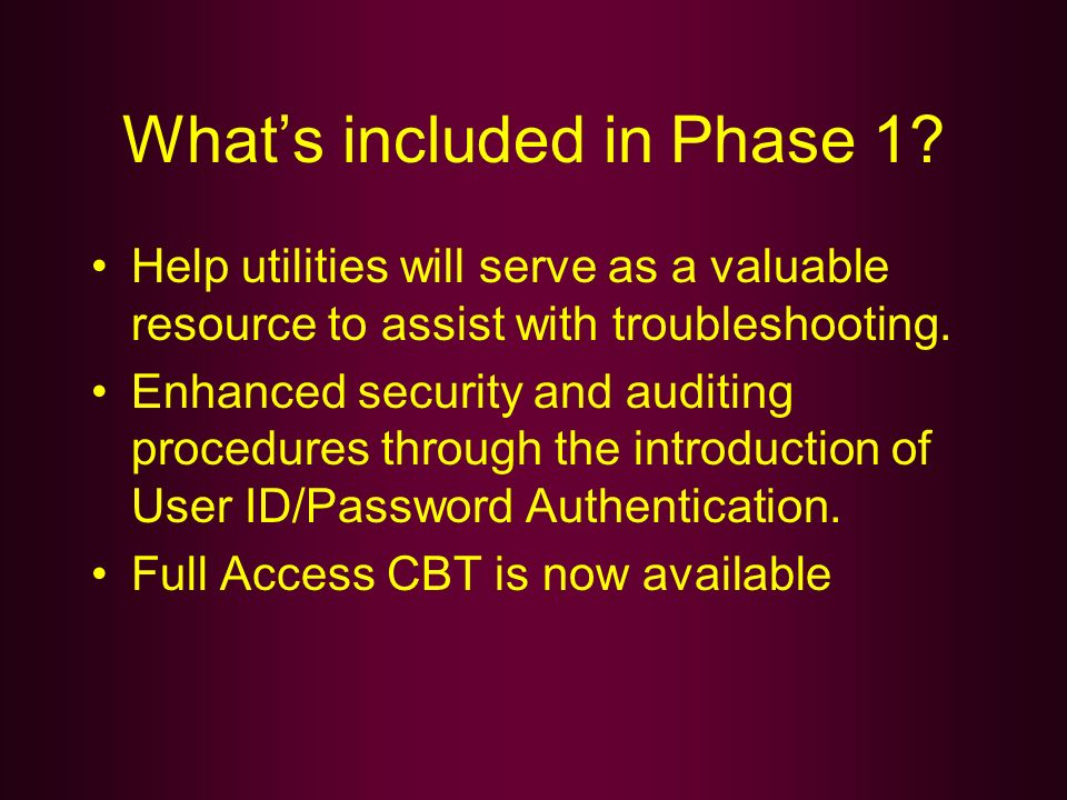 What's included in Phase 1