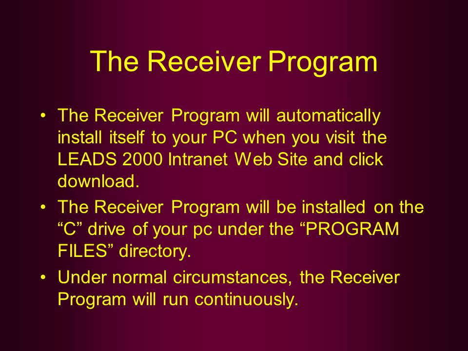 The Receiver Program