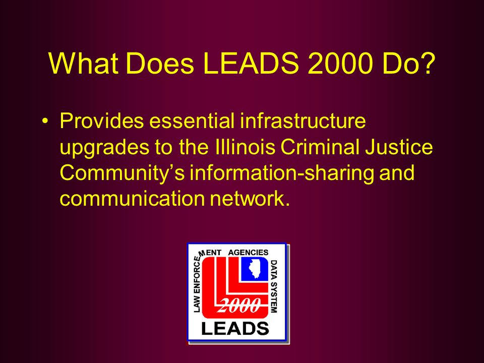 What Does LEADS 2000 Do