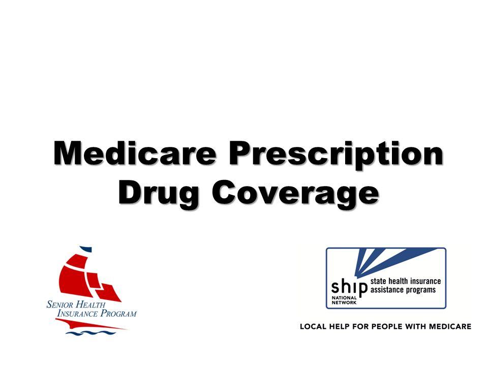 Medicare Prescription Drug Coverage