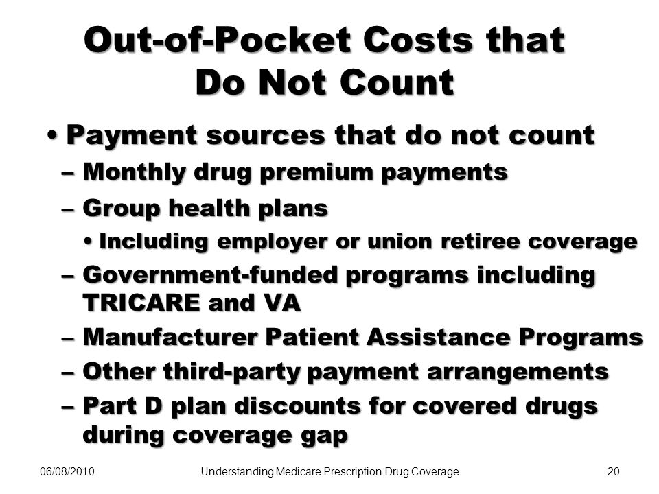 Out-of-Pocket Costs that Do Not Count