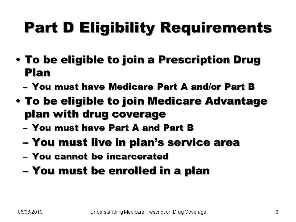Part D Eligibility Requirements