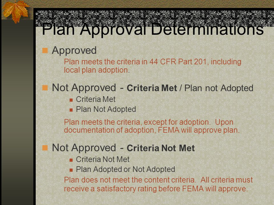 Plan Approval Determinations