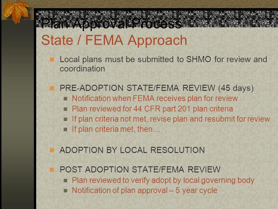 Plan Approval Process State / FEMA Approach