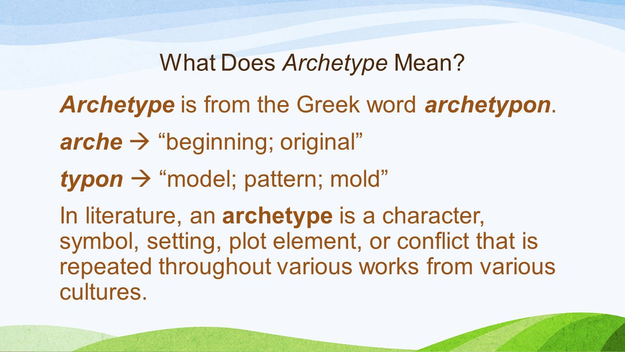 archetypes the building blocks of literature ppt video online download. Black Bedroom Furniture Sets. Home Design Ideas