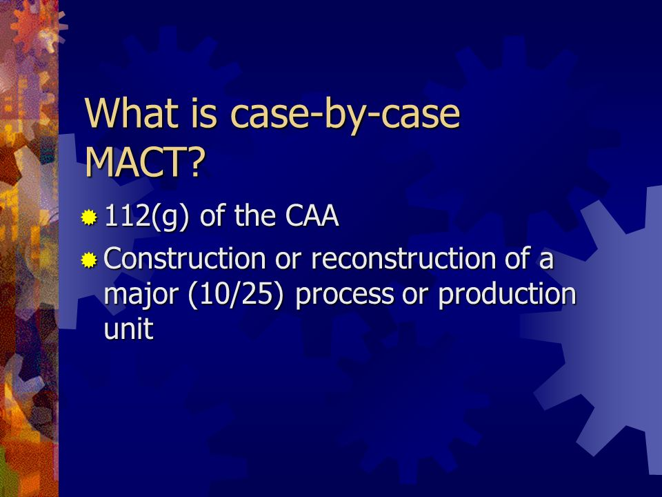 What is case-by-case MACT