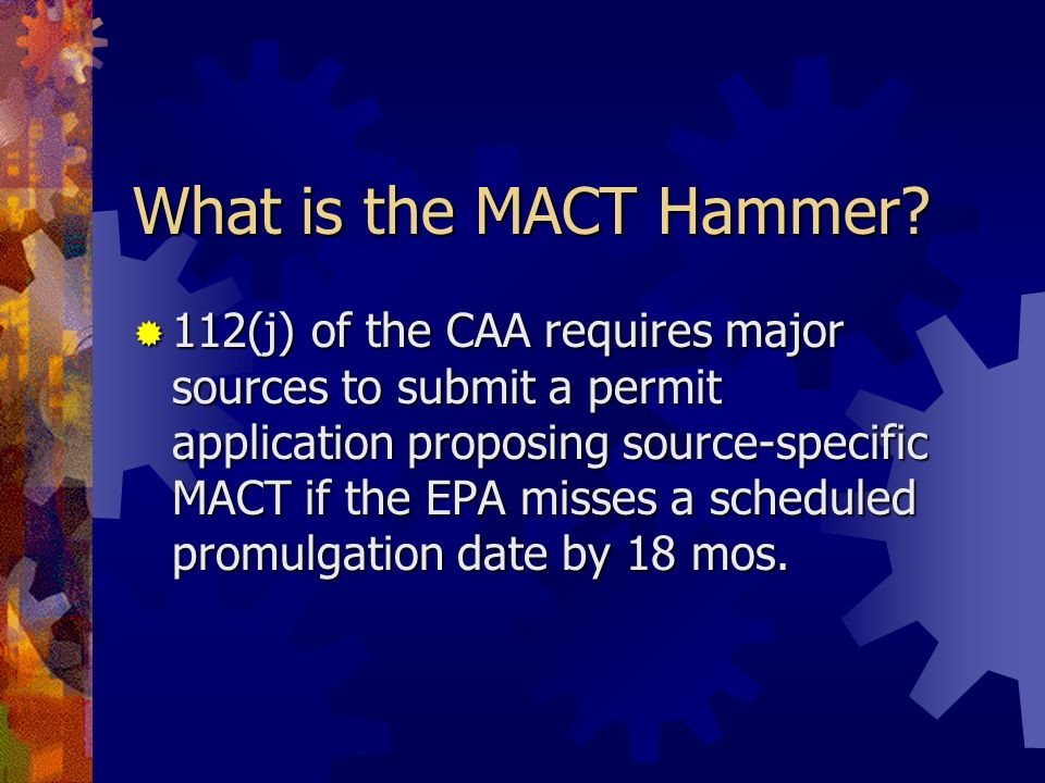 What is the MACT Hammer
